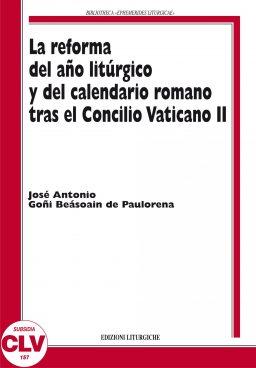 La reforma del año liturgico y del calendario romano tras el Concilio Vaticano II