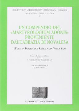 """Compendio del """"Martyrologium Adonis"""" proveniente dall'Abbazia di Novalesa"""