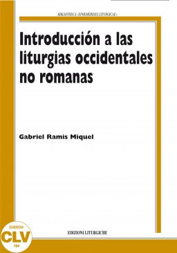 Introduccion a las liturgias occidentales no romanas