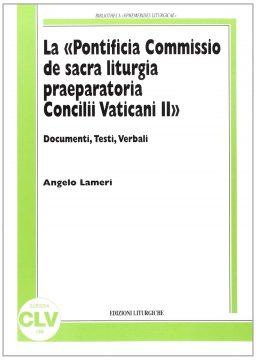 "La ""Pontificia Commissio de Sacra liturgia praeparatoria Concilii Vaticani II"""