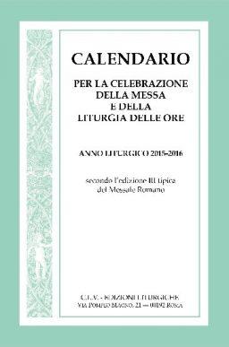 Calendario per la celebrazione della Messa e della Liturgia delle Ore
