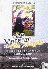 San Vincenzo tra vita e Vangelo