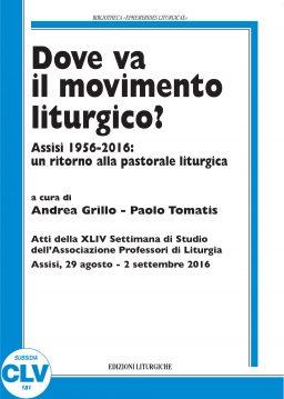 Dove va il movimento liturgico?