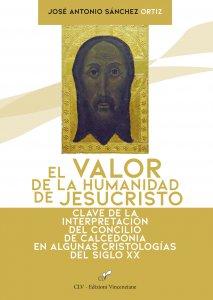 El valor de la humanidad de Jesucristo
