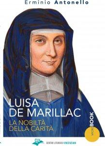 Luisa De Marillac. La nobiltà della carità.